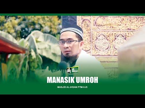 [HD] Manasik Umroh - Ustadz Adi Hidayat