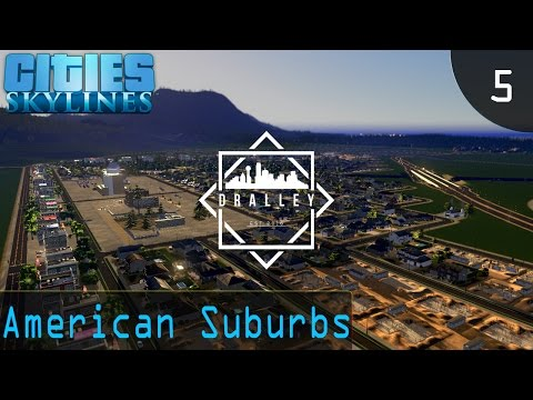 Cities Skyline : Dralley - American Suburbs (EP 5)