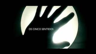 Trailer - Os Cinco Sentidos