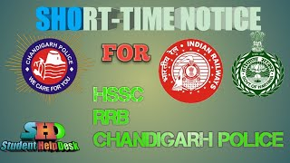 Short Notice For HSSC, chandigarh Police and RRB Date