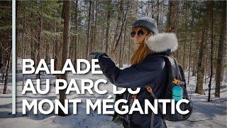 EP07 - BALADE AU PARC DU MONT MEGANTIC! - Canada