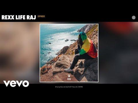 Rexx Life Raj - 2Free (Audio)