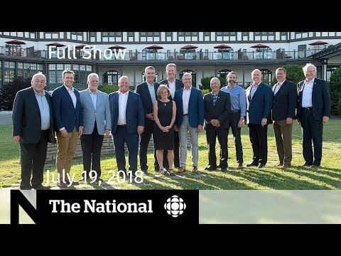 CBC News: The National: WATCH LIVE: The National for July 19, 2018 — Premiers Meeting, Trump, Tick Season