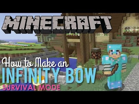 How to Make an Infinity Bow in Minecraft Survival Mode - YouTube