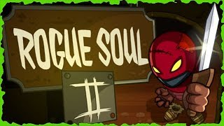 Rogue Soul 2 Full Game Walkthrough All Levels