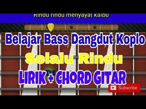 Belajar Bass Dangdut Selalu Rindu Cover Om Adella