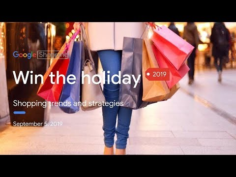 Google Shopping: Plan for a successful 2019 Holiday Season