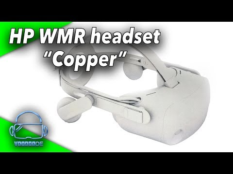 "[BREAKING NEWS] This is the new HP High-End VR Headset ""Copper"" with 2160 x 2160 Resolution!"