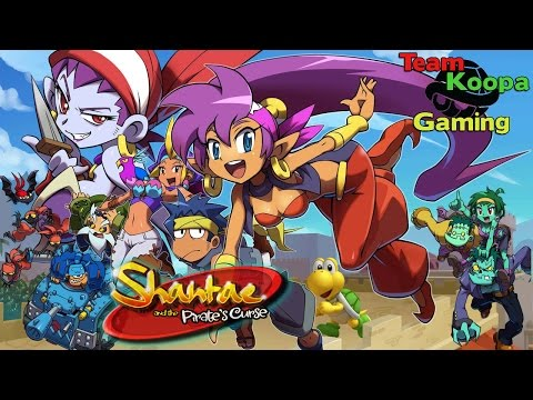 Shantae and the Pirate's Curse - part 2 -That Risky Partnership - TKG 10/28/16