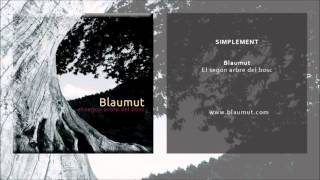Blaumut - Simplement (Single Oficial)