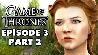Game of Thrones - Telltale Games - Episode 3: Sword in the Darkness - Gameplay Walkthrough Part 2