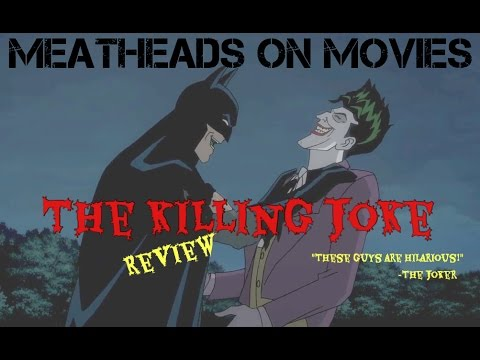 """Meatheads on Movies """"The Killing Joke"""" review"""