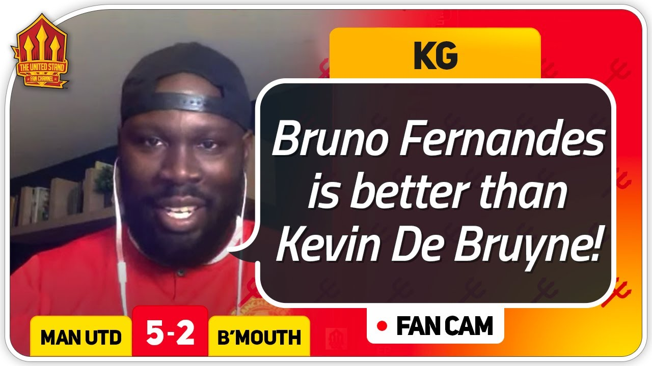 KG! BRUNO Best In LEAGUE! Manchester United 5-2 Bournemouth FanCam