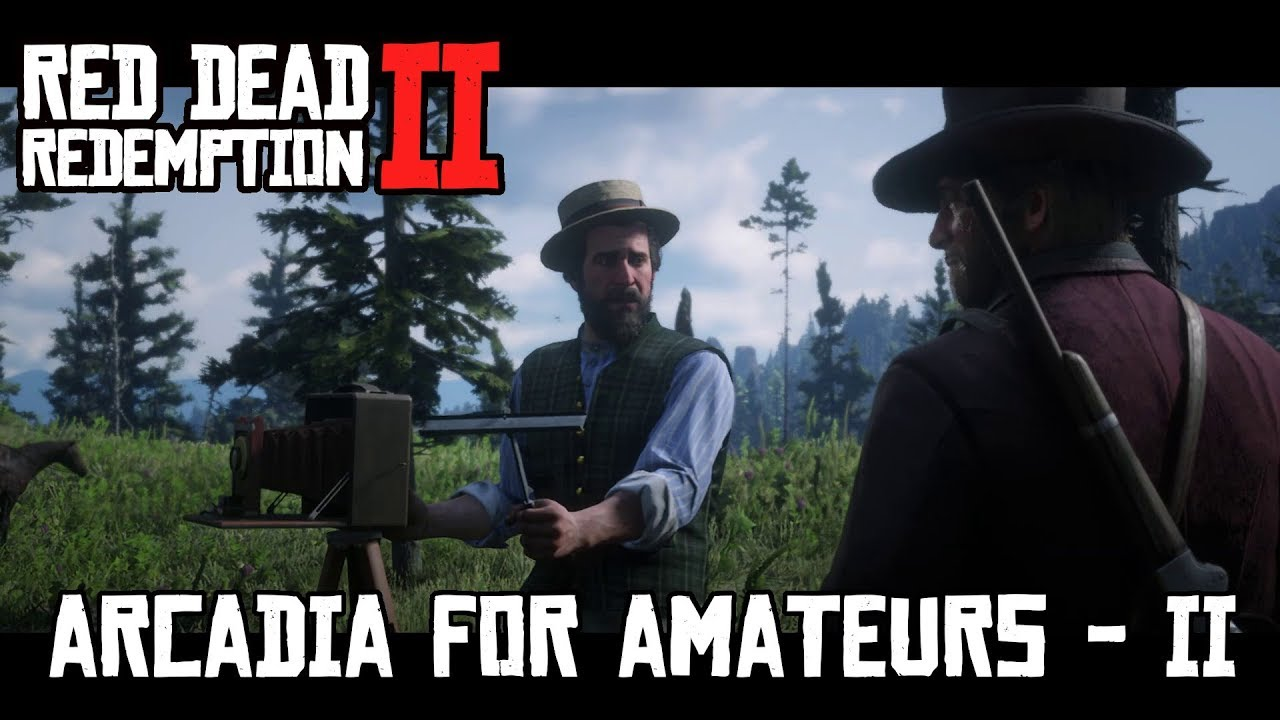 Red Dead Redemption 2 - Arcadia for Amateurs 2