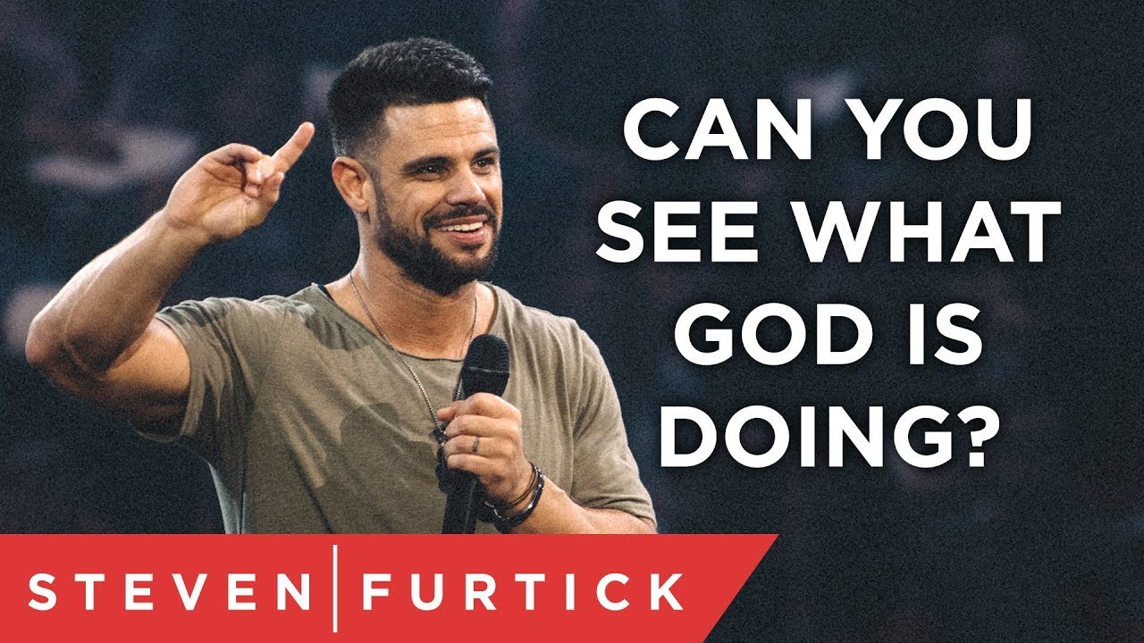 Can You See What God is Doing? | Pastor Steven Furtick