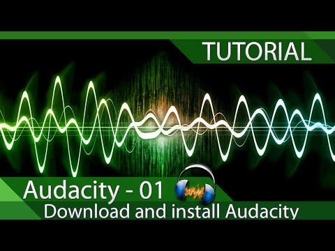 Audacity - Tutorial 01 - Download and install Audacity