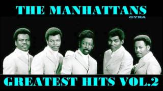 The Manhattans - Greatest Hits Vol.2 [HQ Full Album]
