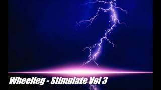 Wheelleg - Stimulate Vol 3 (Hard Dance mix)