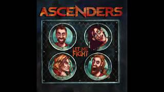 Ascenders - Let Me Fight (Full EP)