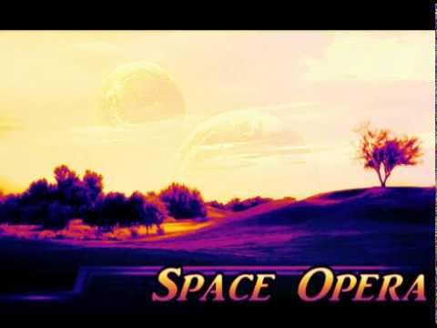 Space Opera - Relaxing Music - Out Of Body Experience