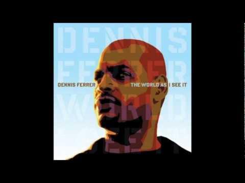 Dennis Ferrer - Underground is my home