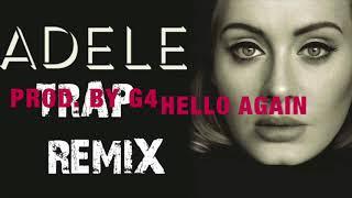 Download [FREE] Adele HELLO TRAP REMIX W/HOOK