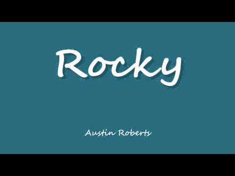 Rocky - Austin Roberts