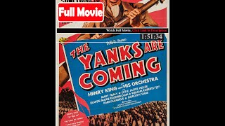 The Yanks Are Coming (1942) *FuII M0p135*#*