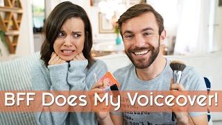 Boy Friend BFF Does My Voiceover! | Ingrid Nilsen