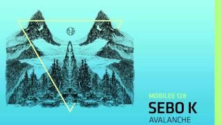 Sebo K - Avalanche