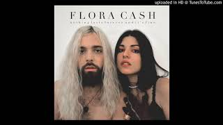 Flora Cash - We Will Never Be This Young - Track 03