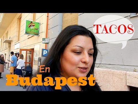 Tacos en Budapest