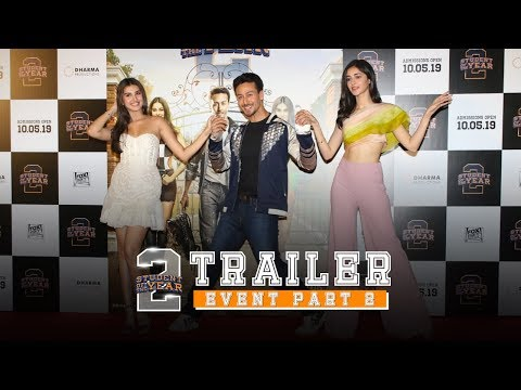 Student Of The Year 2 - Trailer Event | Part 2 | Tiger Shroff | Tara | Ananya | Punit Malhotra