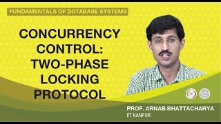 Lecture 39 Concurrency  Control: Two-phase Locking Protocol