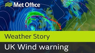 Early yellow wind warning issued for the UK this weekend. Why is ou...