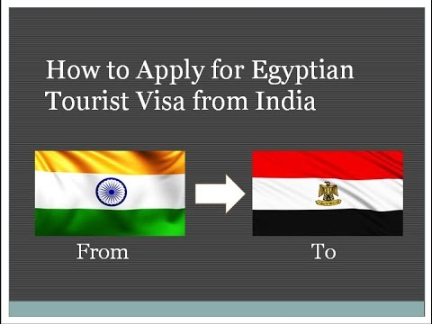 How to apply for Egyptian Visa from India Procedure and Documents