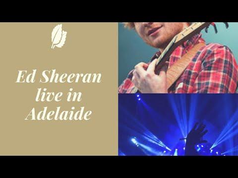 Ed Sheeran live in Adelaide!!!