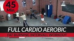 FULL Cardio Aerobic Ausdauer Workout I 45. Min. I Fat Burning