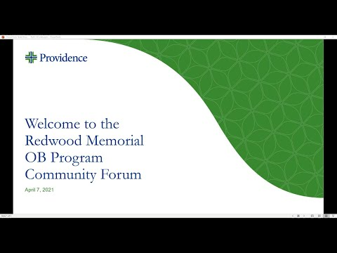 Community Forum for the Redwood Memorial Hospital OB Transition