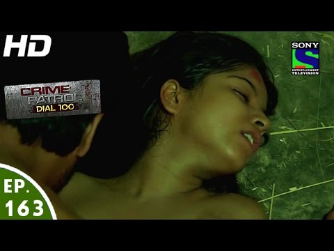 Crime Patrol Dial 100 - क्राइम पेट्रोल - Gudiya - Episode 163 - 13th June,  2016