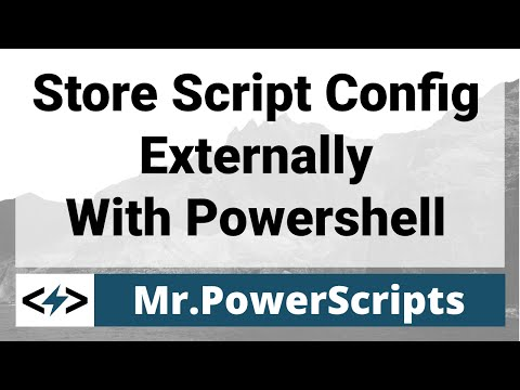 Store script Config/Variable info externally with Powershell
