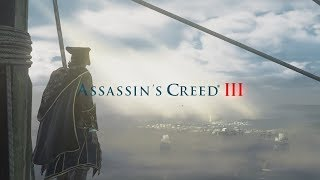 Assassin's Creed 3 Remastered - First 40 Minutes of Gameplay (PC MAX) [1080p 60FPS HD]