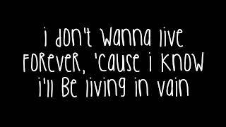 Zayn Malik & Taylor Swift   I Don't Wanna Live Forever Lyrics Fifty Shades
