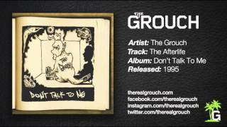 The Grouch - The Afterlife