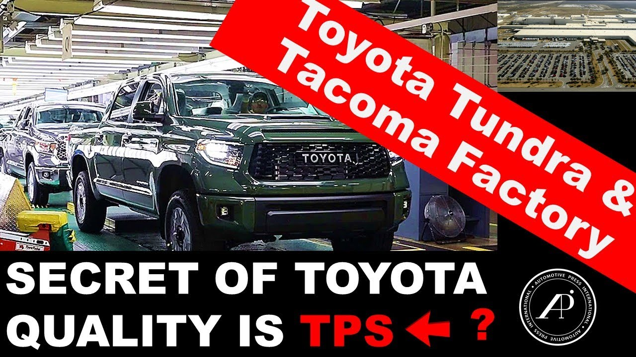 The Secret Behind Toyota's Quality at Tundra Factory? It's Called TPS - Toyota Production System