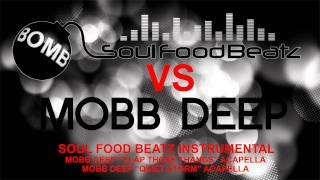 "Soul Food Beatz vs Mobb Deep ""Clap Those Thangs"" & ""Quiet Storm"" Acapellas"