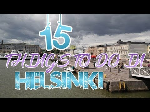 Top 15 Things To Do In Helsinki, Finland