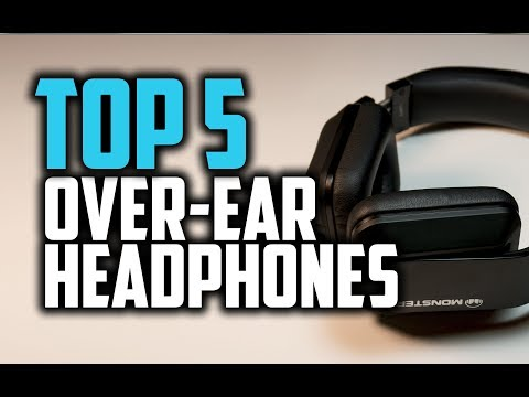 Best Over-Ear Headphones In 2018 - Which Is The Best Over-Ear Headphone?