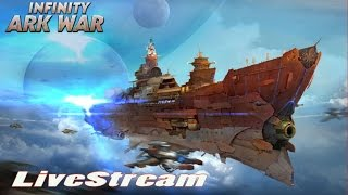 Infinity - Ark War (by Seven Pirates) - iOS / Android - HD LiveStream