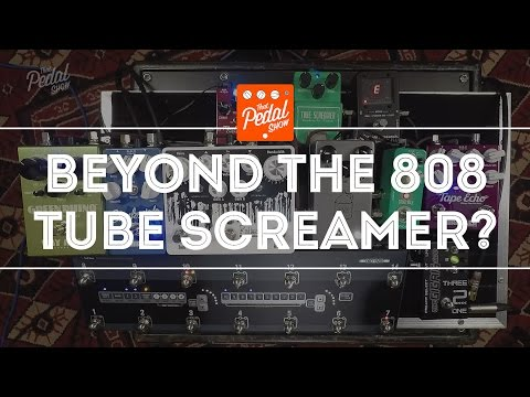 That Pedal Show – Tube Screamers & Beyond – Six Awesome Alternatives